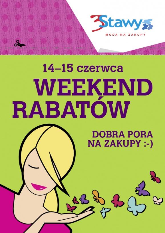 Weekend Rabatów w centrum 3Stawy w Katowicach 14-15 czerwca 2014                         title=