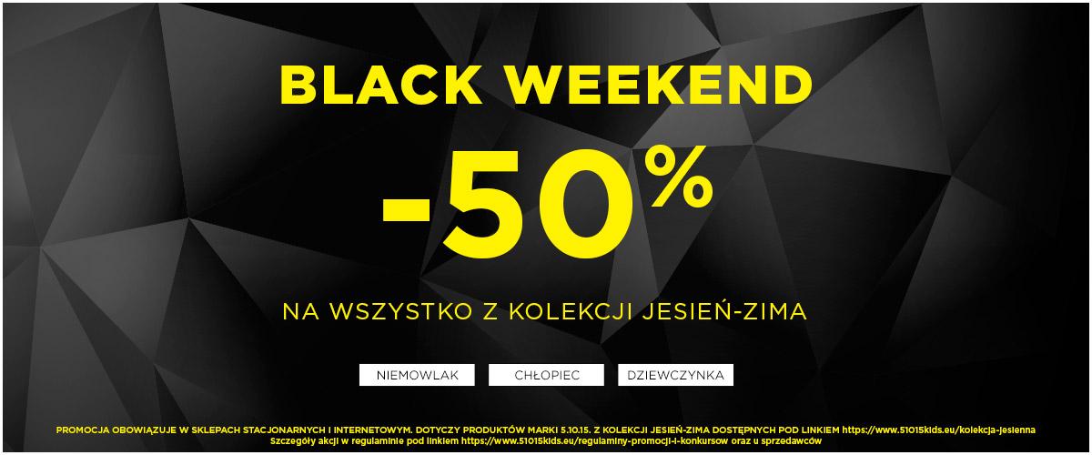 5.10.15.: Black Weekend 50% zniżki na wszystko z dziecięcej kolekcji jesień-zima