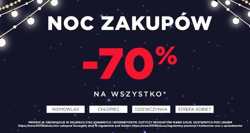 5.10.15.: 70% rabatu na wybrane produkty - Noc Zakupów