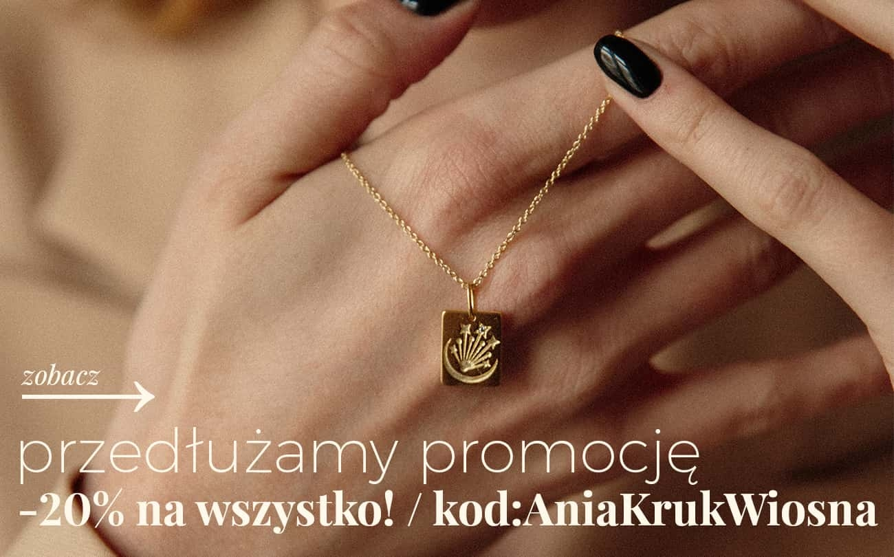 Ania Kruk: 20% rabatu na biżuterię damską