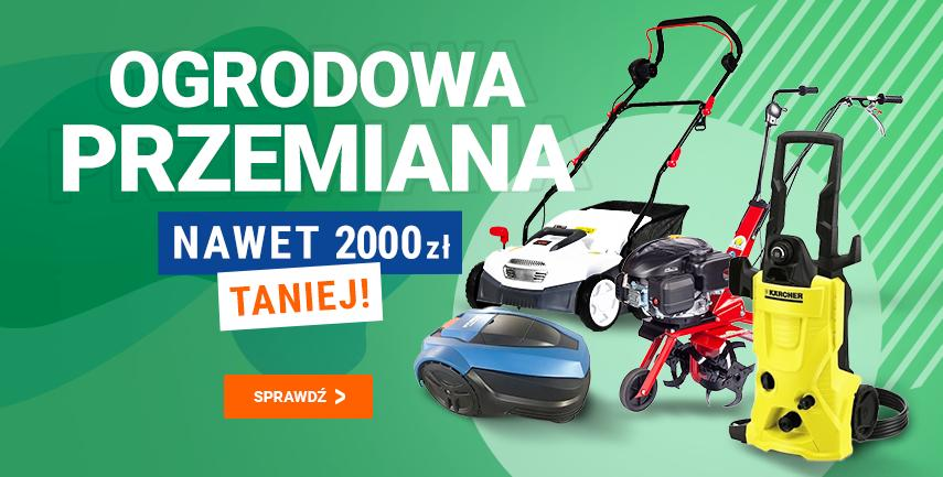 Avans: do 2000 zł rabatu na sprzęt do ogrodu