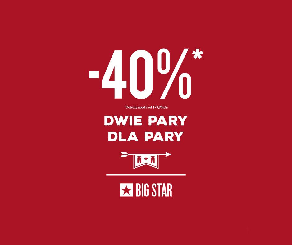 Big Star: 40% zniżki na dwie pary spodni