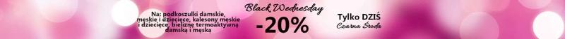Black Wednesday Blisko Ciała: 20% rabatu na podkoszulki, kalesony i bieliznę termoaktywną