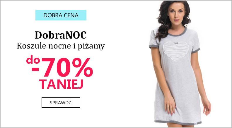 Blisko Ciała: wyprzedaż do 70% rabatu na koszule nocne i piżamy