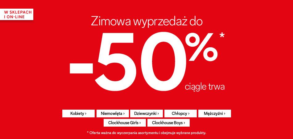 C&A: wyprzedaż do 50% zniżki na odzież i obuwie dla kobiet, mężczyzn oraz dzieci