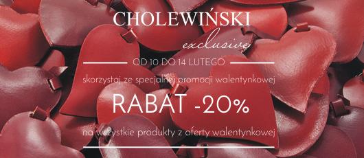 Cholewiński: 20% zniżki z okazji Walentynek