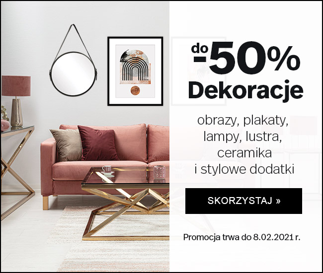 Dekoria: do 50% zniżki na dekoracje - obrazy, plakaty, lampy, lustra, ceramikę, stylowe dodatki