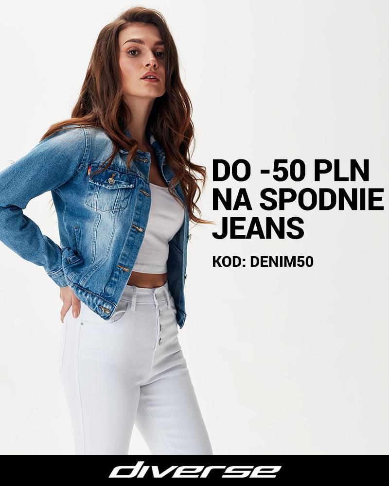 Diverse: do 50 zł rabatu na jeansy damskie i męskie