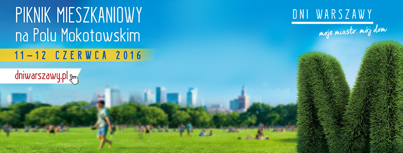 Targi Dni Warszawy 11-12 czerwca 2016