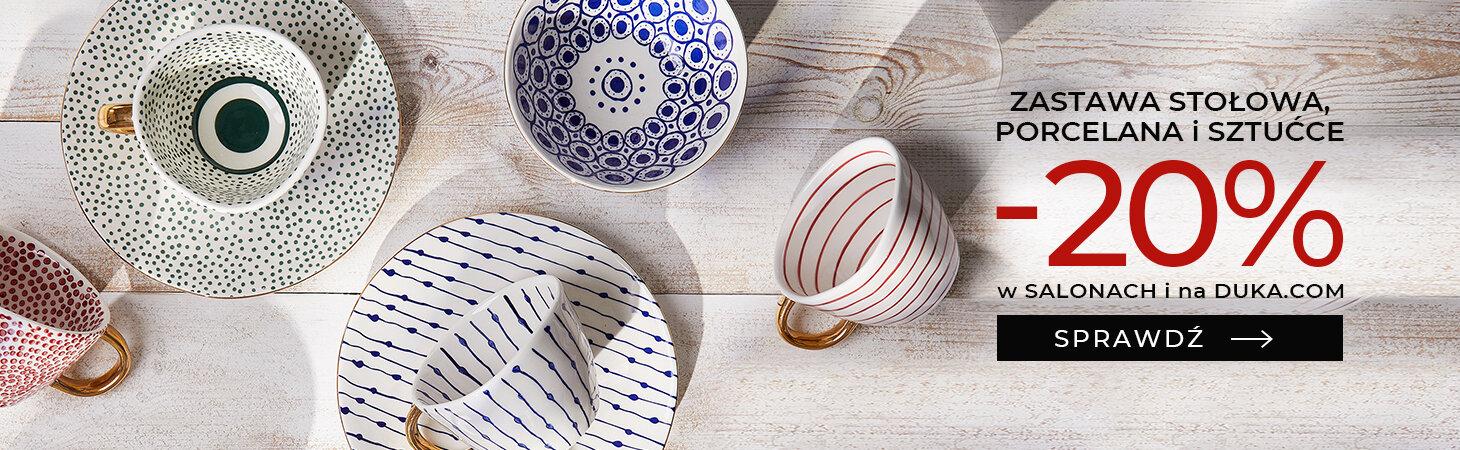 Duka: 20% rabatu na zastawę stołową, porcelanę oraz sztućce