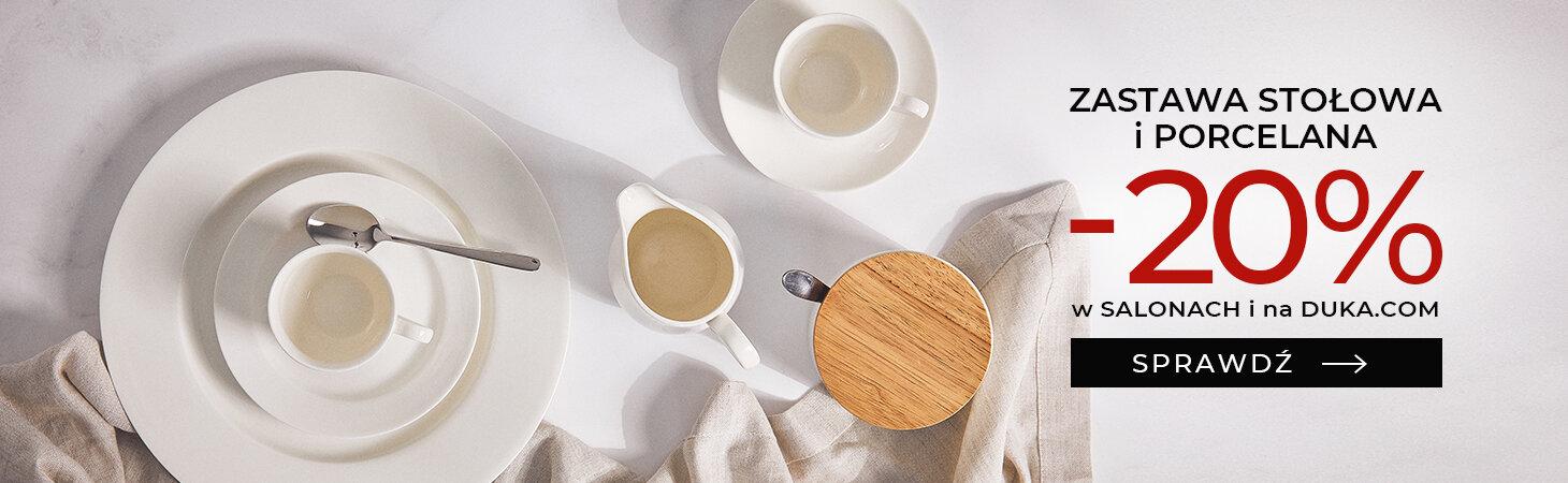 Duka: 20% rabatu na zastawy stołowe i porcelanę