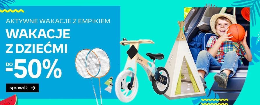 Empik Empik: do 50% rabatu na zabawki i akcesoria na wakacje