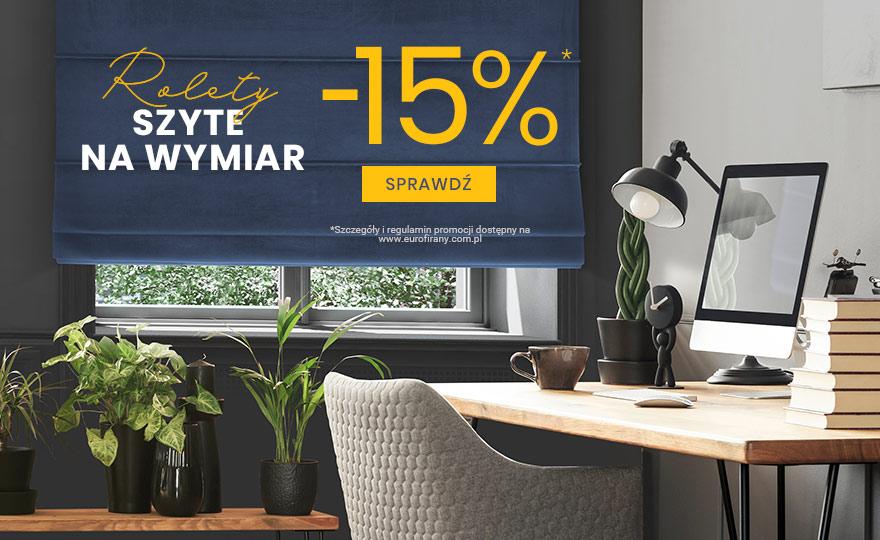 Eurofirany: 15% rabatu na rolety szyte na miarę