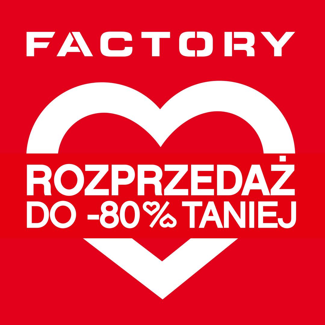 Rozprzedaż w  Factory Wrocław do 14 sierpnia