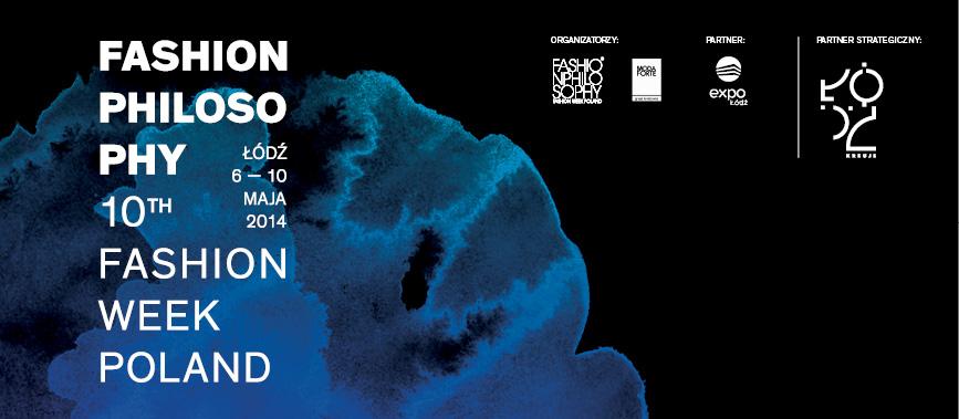Fashion Week Poland Łódź 6-10 maja 2014