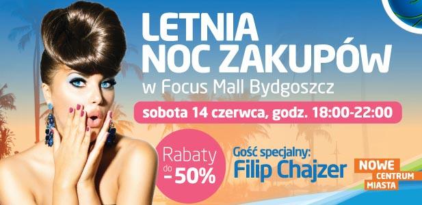 Letnia Noc Zakupów w Focus Mall w Bydgoszczy 14 czerwca 2014