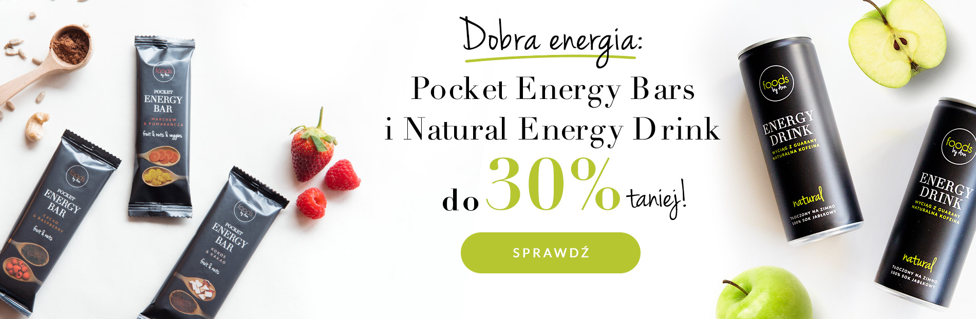 Foods by Ann: do 30% zniżki na Pocket Energy Bars oraz Natural Energy Drinks