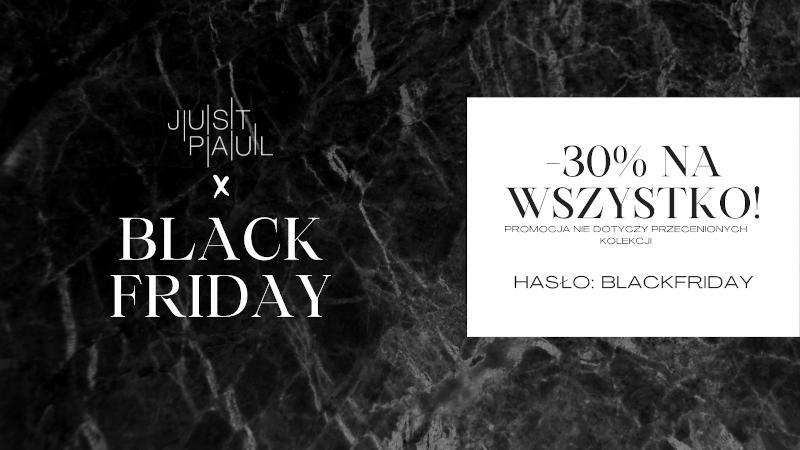 Just Paul: Black Friday 30% zniżki na nieprzecenioną odzież damską