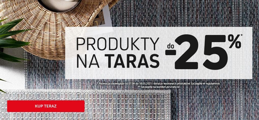 Komfort: 25% zniżki na produkty na taras