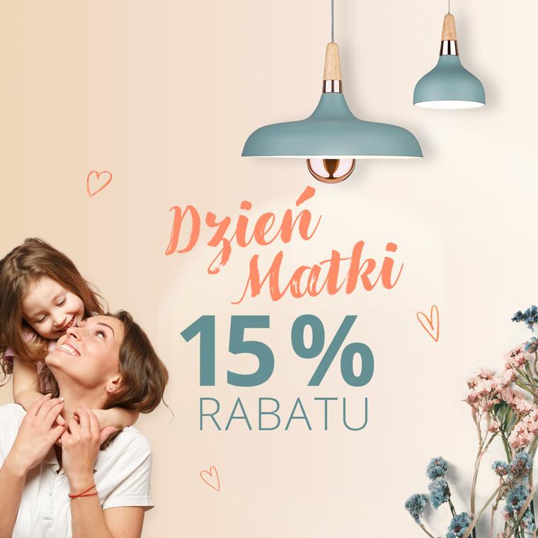 Lampy: 15% rabatu na lampy i oświetlenie z okazji Dnia Mamy