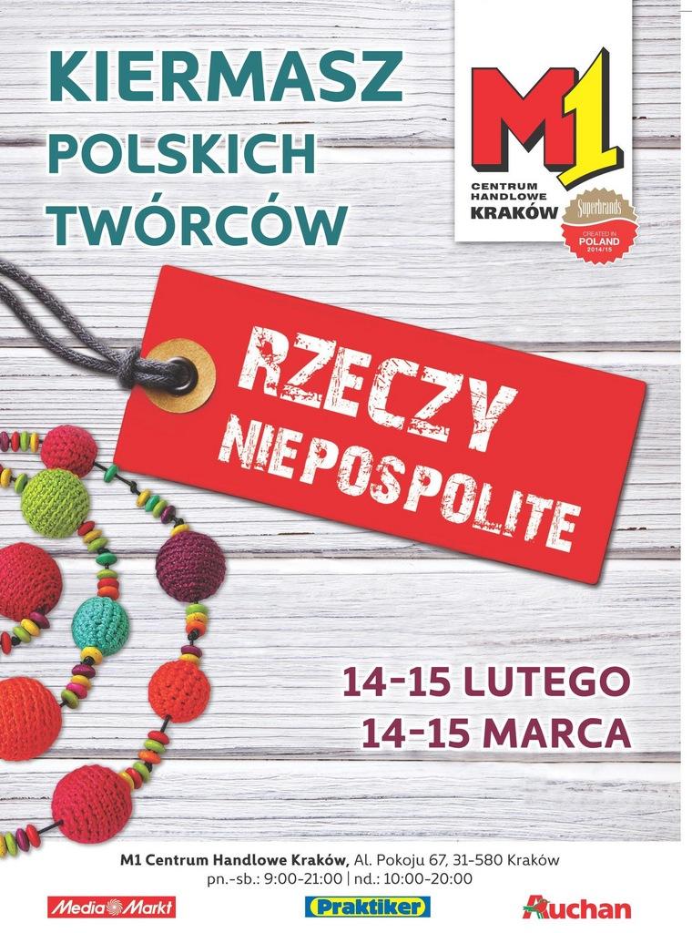 Kiermasz Rzeczy Niepospolite w M1 w Krakowie 14-15 marca 2015                          title=