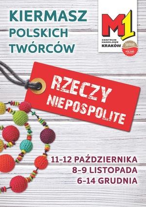 Kiermasz Rzeczy Niepospolite w M1 w Krakowie 8-9 listopada 2014