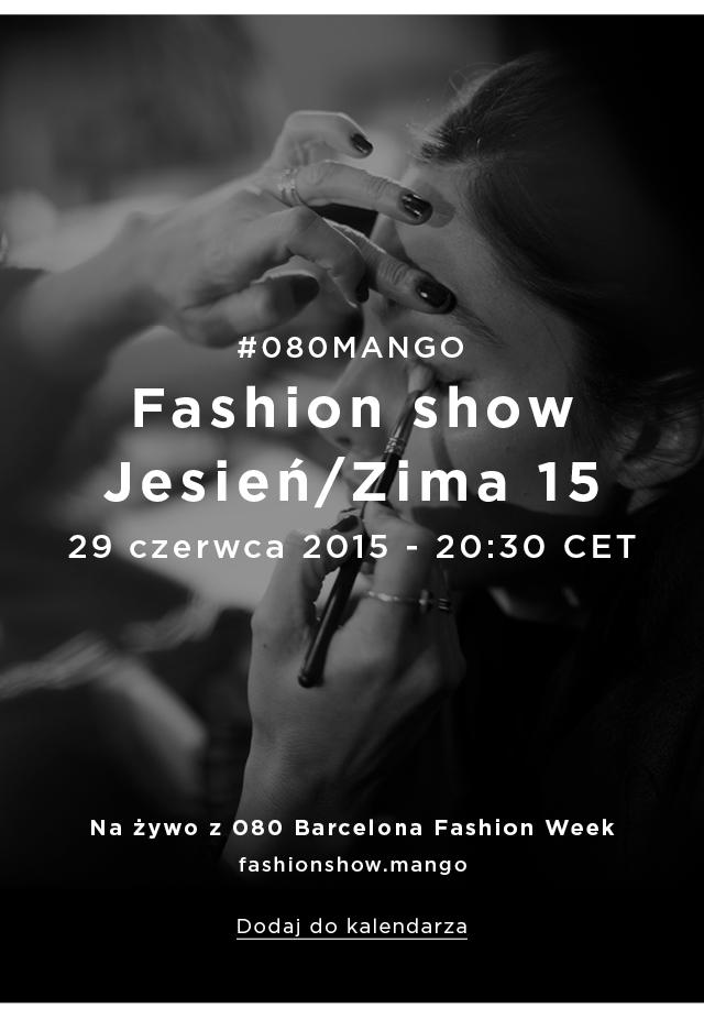 Mango: Fashion show Jesień/Zima 2015 na żywo z Barcelony
