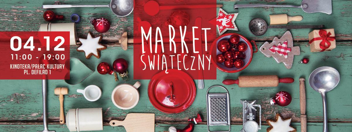 Market Świąteczny w Warszawie 4 grudnia 2016