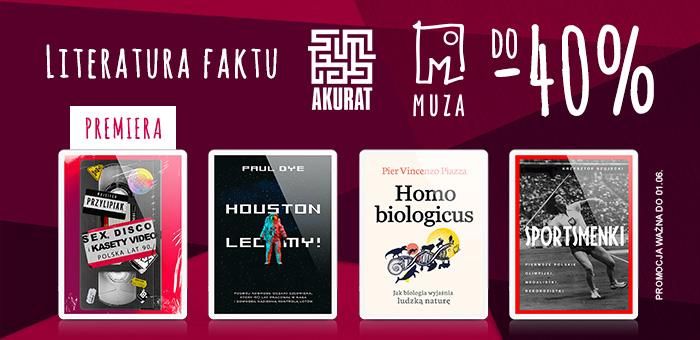Nexto: do 40% rabatu na literaturę faktu od wydawnictw Muza oraz Akurat