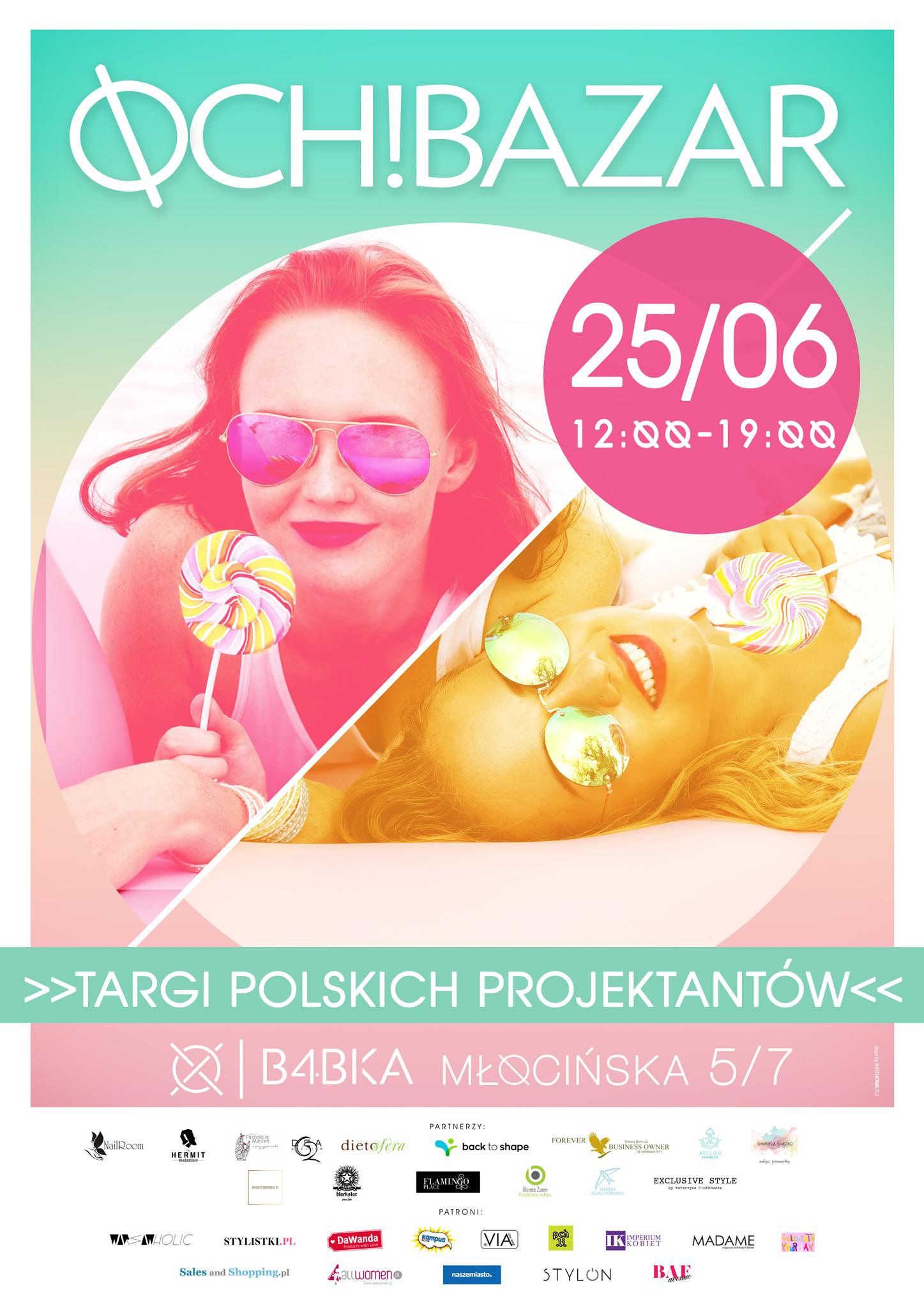 Targi mody Och Bazar! Warszawa 25 czerwca 2017