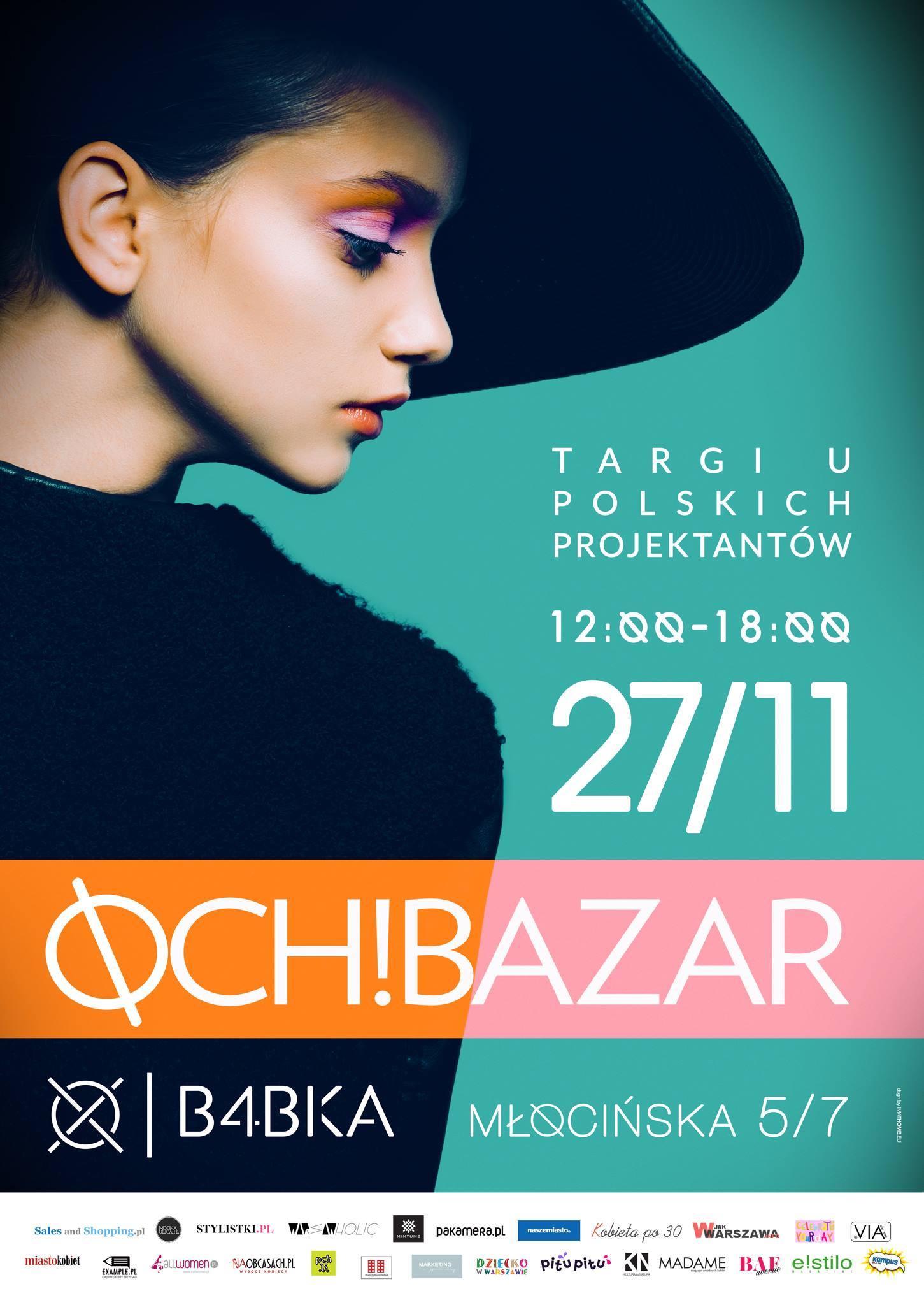 Targi mody i designu Och! Bazar Warszawa 27 listopada 2016