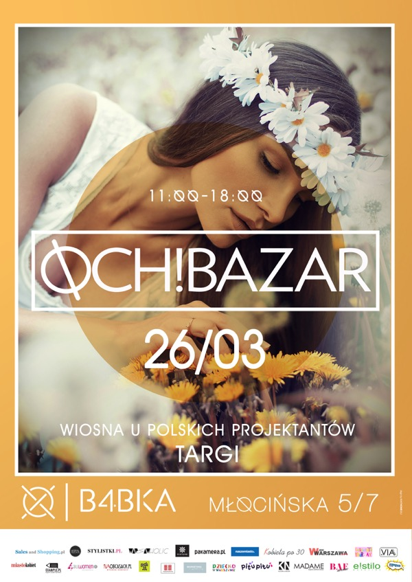 Targi mody Och Bazar! Warszawa 26 marca 2017