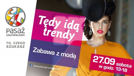 Zabawa z Modą we wrocławskim Pasażu Grunwaldzkim 27 września 2014