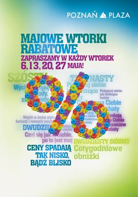 Majowe Wtorki Rabatowe w galerii Poznań Plaza                         title=
