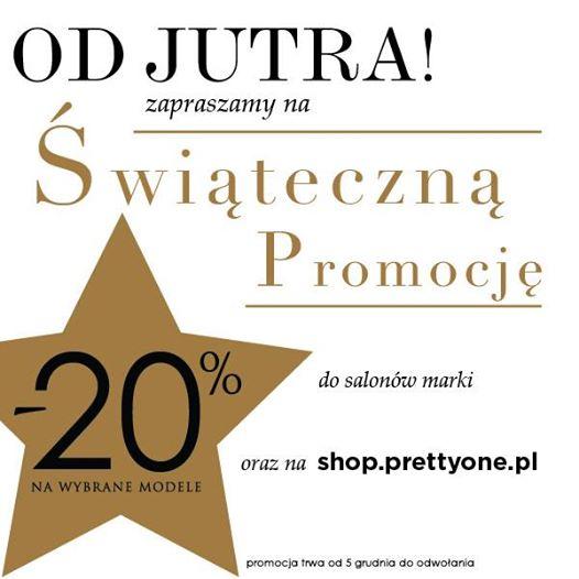 Pretty One: Świąteczna Promocja 20% na wybrane modele