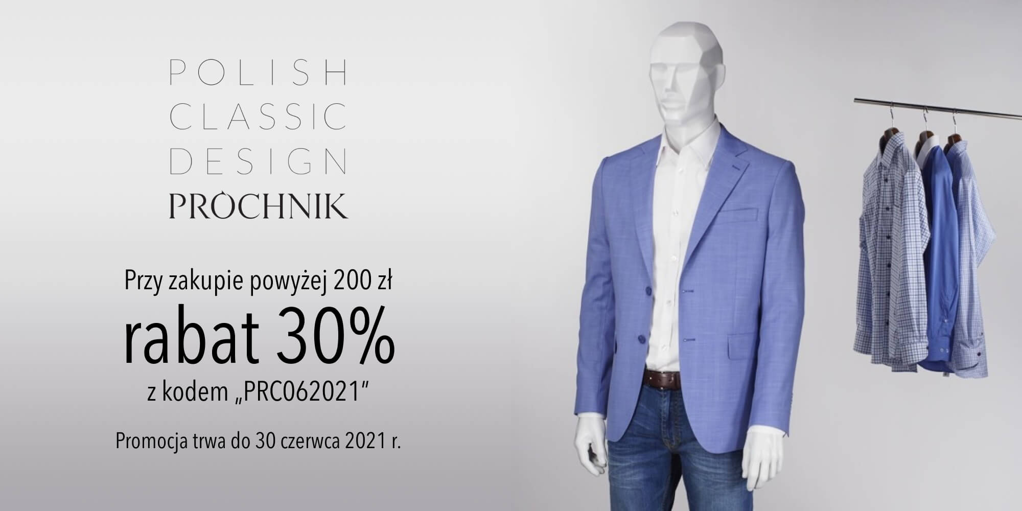 Próchnik: 30% zniżki na odzież męską przy zakupach powyżej 200 zł