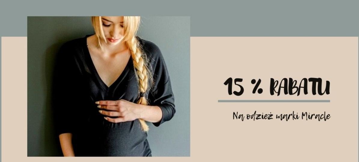 Rafjolka: 15% zniżki na odzież marki Miracle