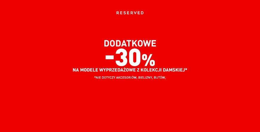 Reserved: dodatkowe 30% zniżki
