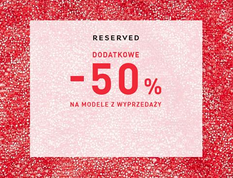 Reserved: dodatkowe 50% zniżki na modele z wyprzedaży
