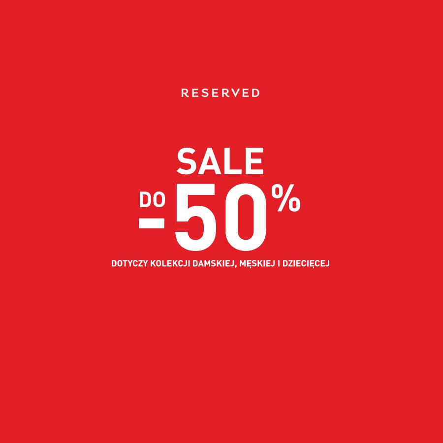Reserved: wyprzedaż do 50%