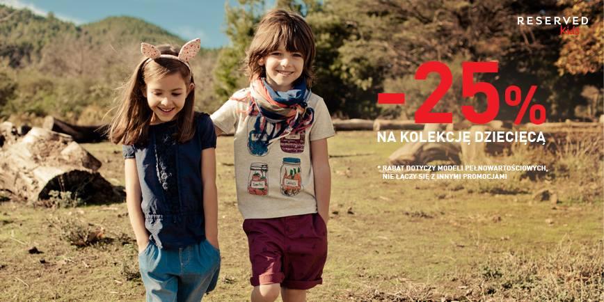 Reserved: 25% promocja na kolekcję dziecięcą