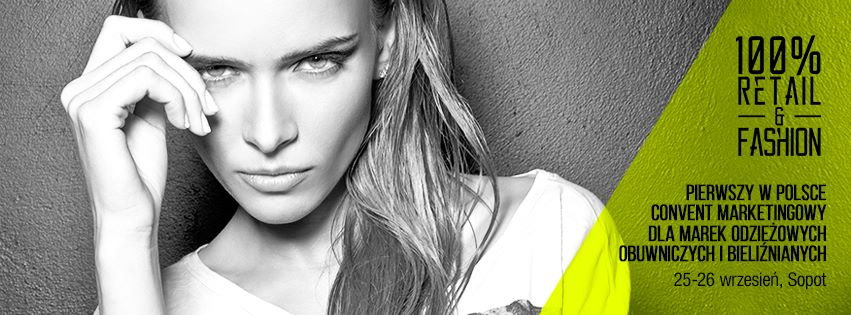 Retail&Fashion w Sopocie 25-26 września 2014