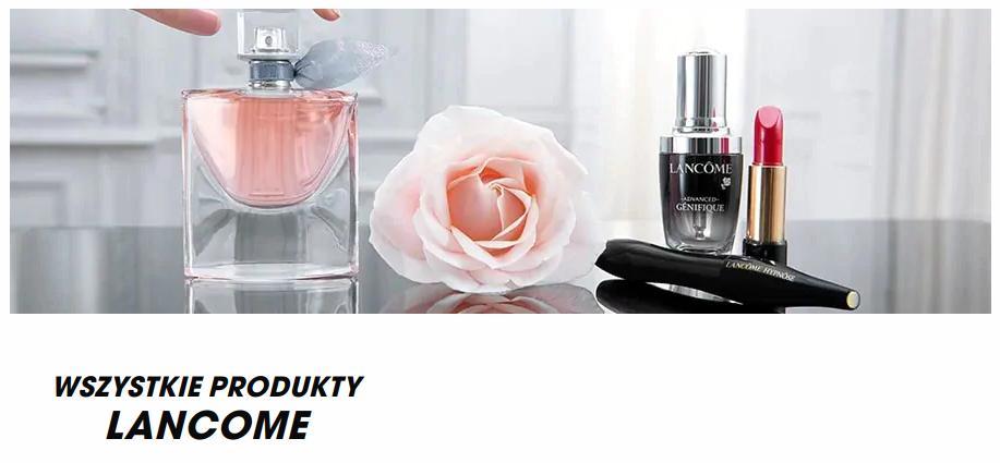 Sephora: 20% zniżki na kosmetyki marki Lancome