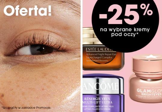 Sephora: 25% zniżki na wybrane kremy pod oczy