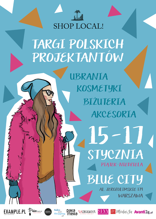 Targi Mody Shop Local w warszawskim Blue City 15-17 stycznia 2016                         title=