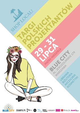 Targi Mody Shop Local w warszawskim Blue City 29-31 lipca 2016
