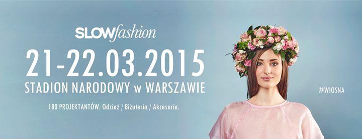Targi Slow Fashion w Warszawie 21-22 marca 2015                          title=