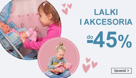 Smyk: do 45% rabatu na lalki i akcesoria