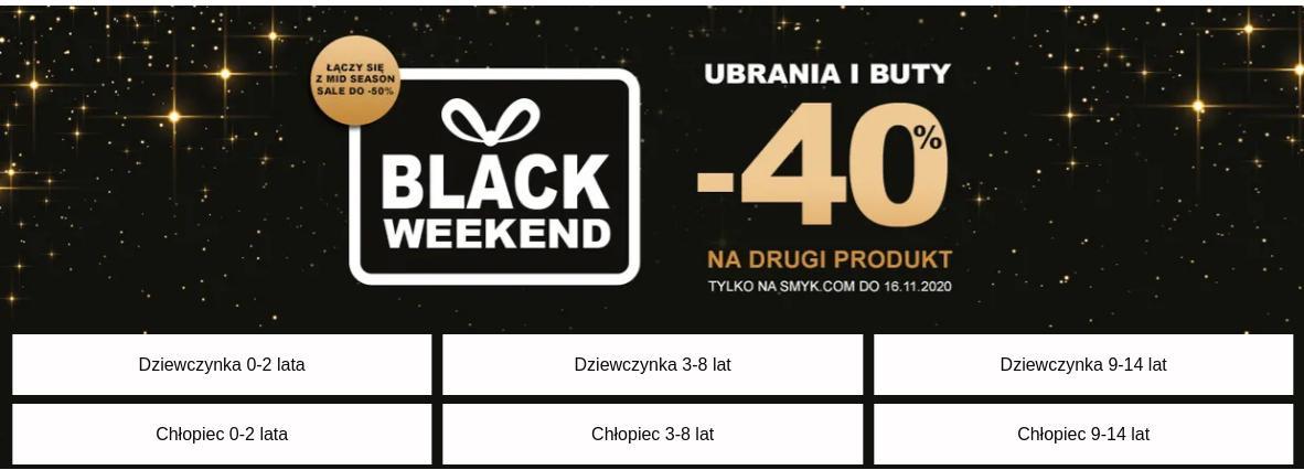 Smyk Smyk: Black Weekend 40% zniżki na drugie ubranie i buty dziecięce