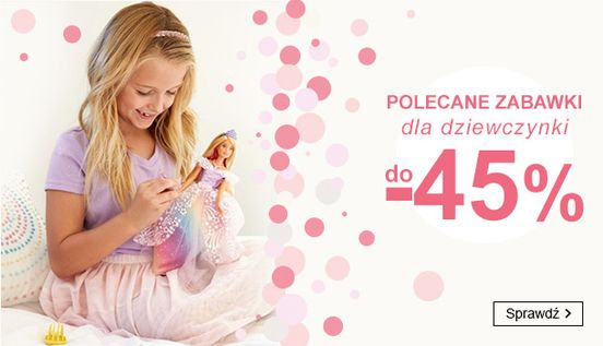 Smyk: do 45% rabatu na zabawki dla dziewczynki